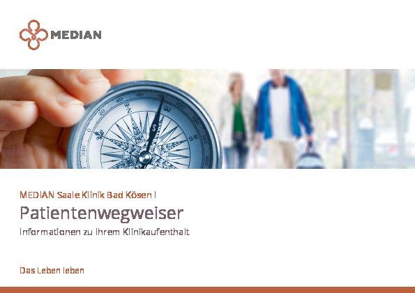 Infobroschüre Patientenwegweiser der MEDIAN Saale Klinik Bad Kösen Klinik I