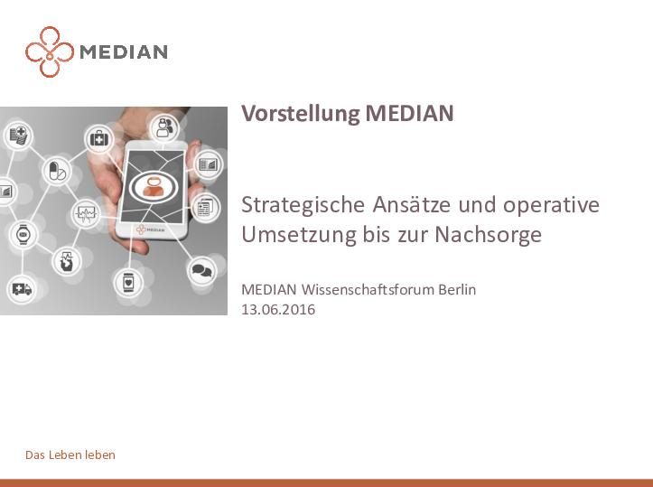 Vorstellung MEDIAN: Strategische Ansätze und operative Umsetzung bis zur Nachsorge